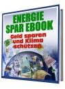 Energie Spar E-Book - Geld sparen und Klima schützen